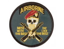 AIRBORNE SPECIAL FORCES MESS WITH THE BEST DIE LIKE THE REST !!!