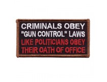 CRIMINALS OBEY GUN CONTROL LAWS LIKE POLITICIANS OBEY THERE OATH IN OFFICE