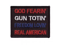 GOD FEARIN GUN TOTEN FREEDOM LOVEN REAL AMERICAN